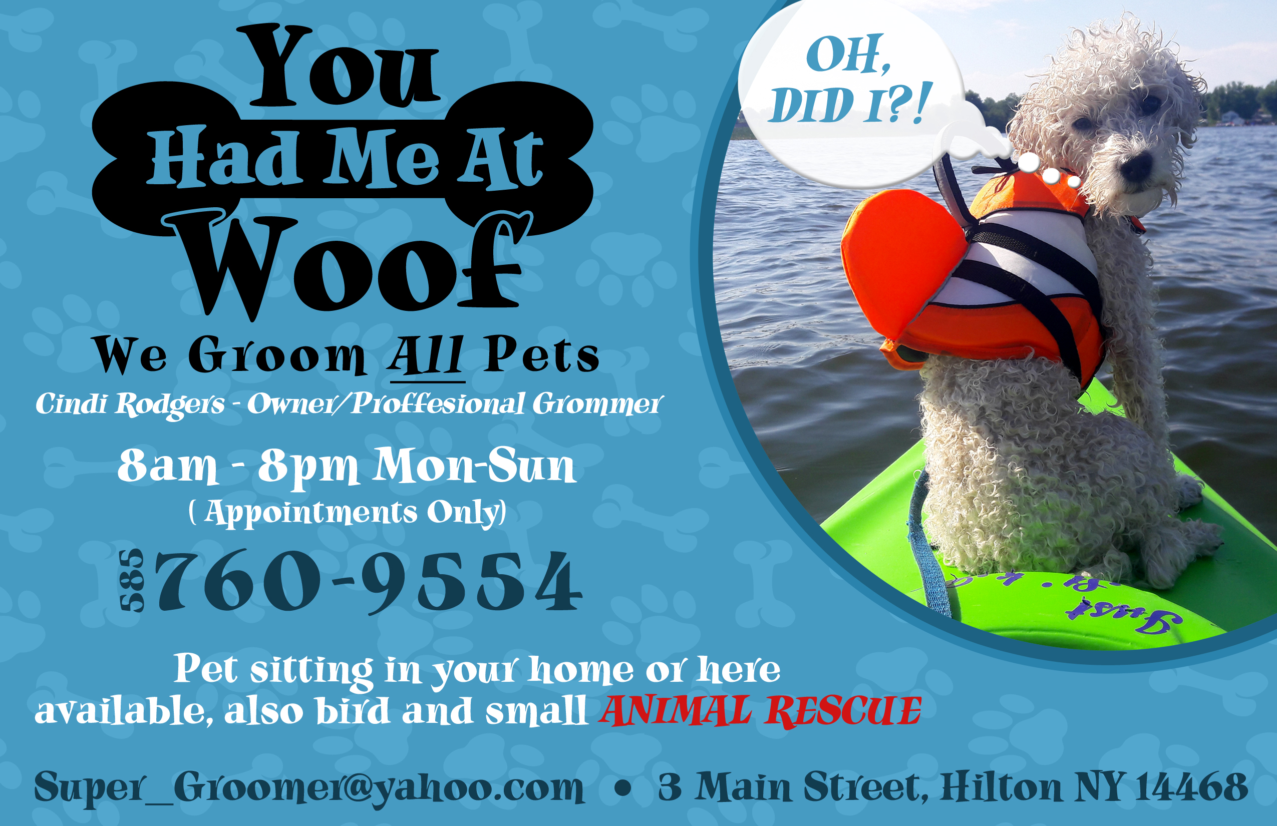 (You Had Me At Woof)  Groomer /Animal Rescue